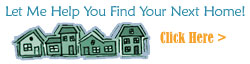Let Me Help You Find Your Next Home!